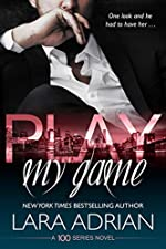 Play My Game: A 100 Series Standalone Romance