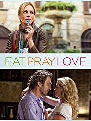 Eat Pray Love by Elizabeth Gilbert Movie