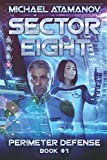 Sector Eight (Perimeter Defense: Book #1)