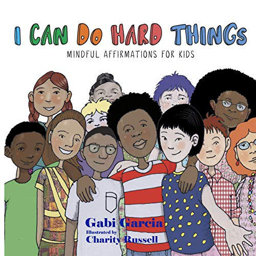 I Can Do Hard Things: Mindful Affirmations for Kids Delaware