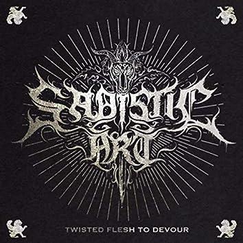 Twisted Flesh to Devour