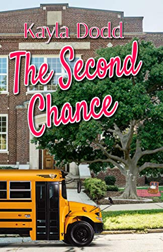 The Second Chance by [Kayla Dodd]