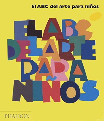 El ABC del arte para niños (amarillo) (CHILDRENS BOOKS)