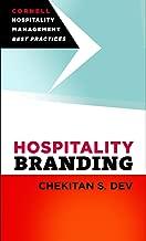 Hospitality Branding (Cornell Hospitality Management: Best Practices)