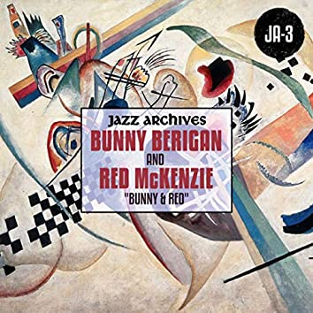 """Jazz Archives Presents: """"Bunny & Red"""" (1935-1936)"""