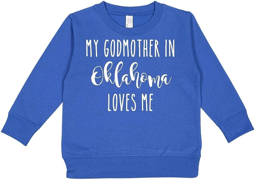 My Godmother in Oklahoma Loves Me Toddler//Kids Sweatshirt