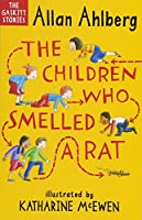 The Children Who Smelled a Rat (Gaskitt Stories 4)