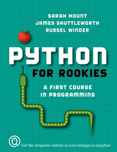 Python for Rookies 1st edition by Mount, Sarah, Shuttleworth, James, Winder, Russel (2008) Paperback
