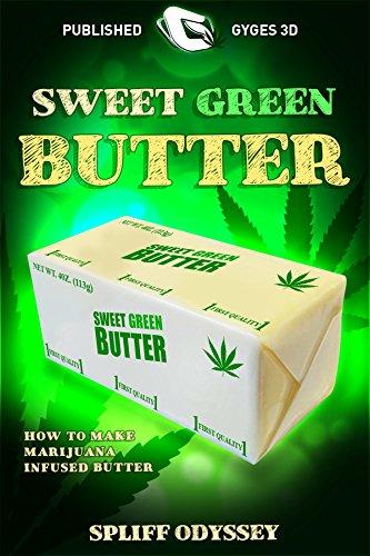 Süßer Grüner Butter: wie machen Marijuana infundiert Butter (Green Gold)