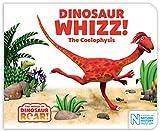 Dinosaur Whizz! The Coelophysis (The World of Dinosaur Roar!)