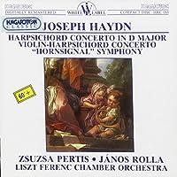 HAYDN JOSEPH - PERTIS ZSUZSA - ROLLA JANOS - LISZT FERENC CHAMBER ORCHESTRA - HARPSICHORD CONCERTO IN D MAJOR (1 CD)