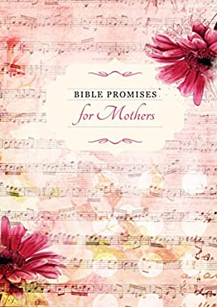 Bible Promises for Mothers (Promises for Life) by BroadStreet Publishing Group LLC (2014-05-01)