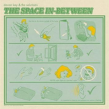The Space In-Between