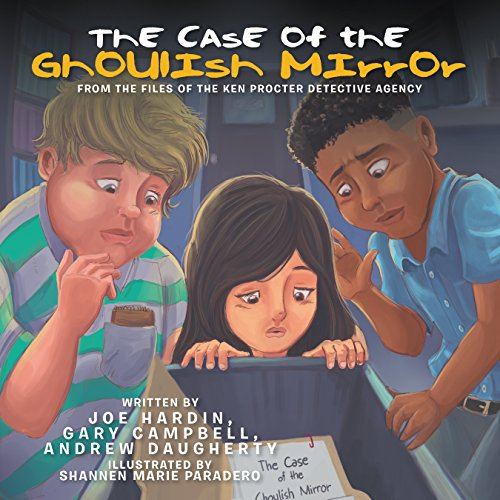 Download The Case of the Ghoulish Mirror: From the Files of the Ken Procter Detective Agency (English Edition) B07D3MZJNM