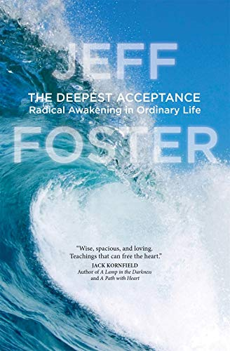 Foster, J: The Deepest Acceptance