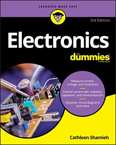 Electronics For Dummies, 3rd Edi...