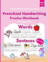 Trace Words and Sentences: Preschool Handwriting Practice Workbook for Baby Girl. Cursive writing practice book to learn writing in cursive. Kindergarten and kids Ages 3-5. Workbook size 8.5 x 11 inches
