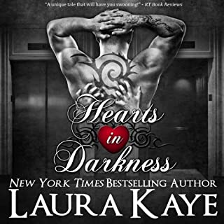 Hearts in Darkness                   By:                                                                                                                                 Laura Kaye                               Narrated by:                                                                                                                                 Erin Jones                      Length: 3 hrs and 16 mins     23 ratings     Overall 4.3