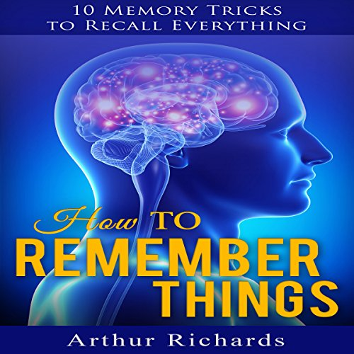 How to Remember Things audiobook cover art