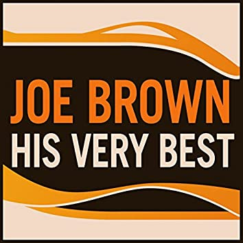 Joe Brown - His Very Best