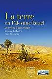 La terre en Palestine/Israël