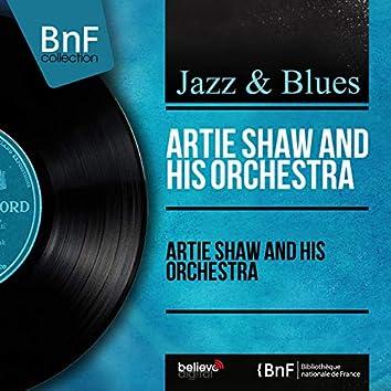 Artie Shaw and His Orchestra (Mono Version)