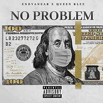No Problem (feat. Endyanear)
