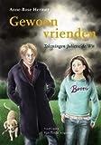Gewoon vrienden (Troef-reeks) (Dutch Edition)