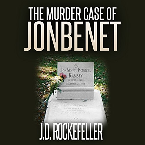 The Murder Case of JonBenet cover art