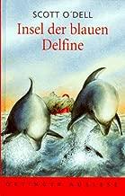 Insel der blauen Delfine ( Delphine). ( Ab 12 J.).