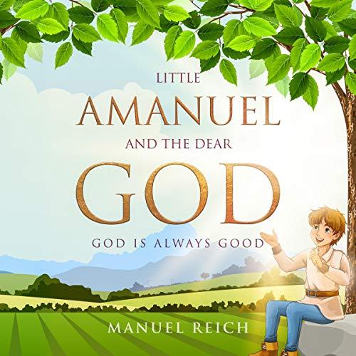 Little Amanuel and the Dear God Titelbild