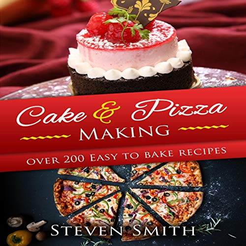 Cake & Pizza Making audiobook cover art
