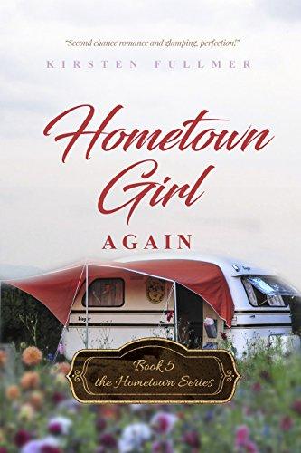 Hometown Girl Again (Hometown Series Book 5) by [Kirsten Fullmer]