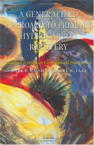 A Generalized Approach To Primary Hydrocarbon Recovery Of...