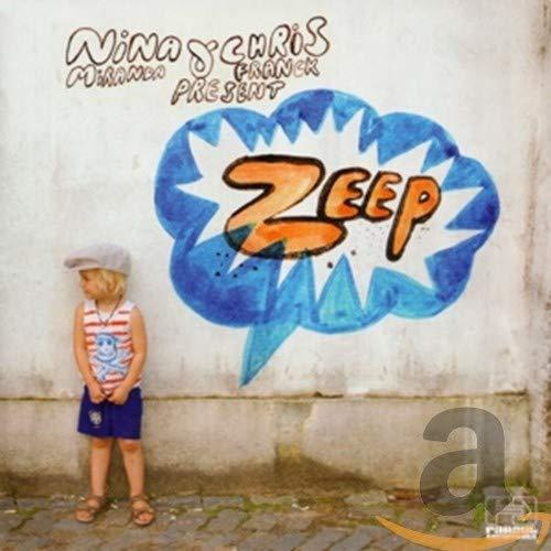 Nina Miranda and Chris Franck Present Zeep