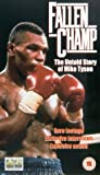 Fallen Champ: The Untold Story Of Mike Tyson [VHS]