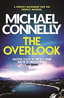 The Overlook (Harry Bosch Book 13) by [Michael Connelly]