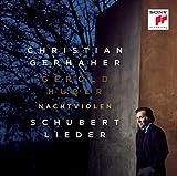 Nachtviolen - Schubert: Lieder - hristian Gerhaher