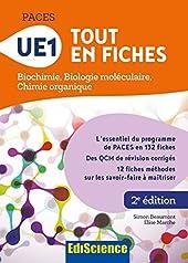 PACES - UE1 Tout en fiches - Biochimie, Biologie moléculaire, Chimie organique - Biochimie, Biologie moléculaire, Chimie organique de Simon Beaumont