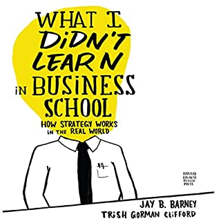 What I Didn't Learn in Business School audiobook cover art