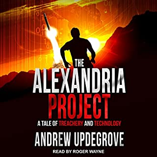 The Alexandria Project: A Tale of Treachery and Technology     Frank Adversego Thriller Series, Book 1              By:                                                                                                                                 Andrew Updegrove                               Narrated by:                                                                                                                                 Roger Wayne                      Length: 9 hrs and 24 mins     Not rated yet     Overall 0.0