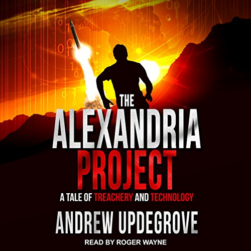 The Alexandria Project: A Tale of Treachery and Technology audiobook cover art