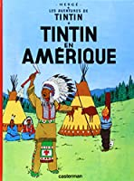 Tintin En Amerique (Tintin) [French Edition]