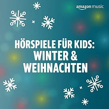 Hörspiele für Kids: Winter & Weihnachten