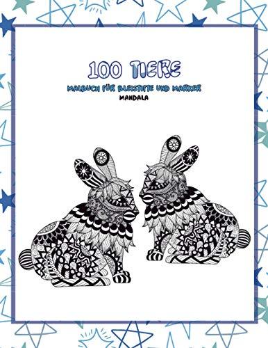 Malbuch für Bleistifte und Marker - Mandala - 100 Tiere