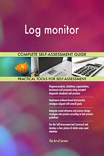 Log monitor All-Inclusive Self-Assessment - More than 720 Success Criteria, Instant Visual Insights, Comprehensive Spreadsheet Dashboard, Auto-Prioritized for Quick Results