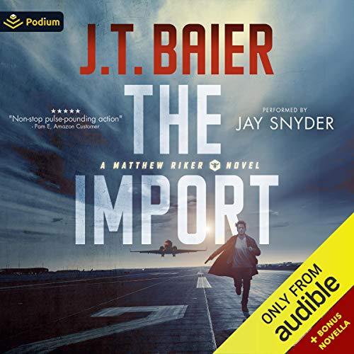 The Import: Matthew Riker, Book 1