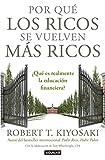 Por Qué los Ricos Se Vuelven Más Ricos = Why the Rich Are Getting Richer