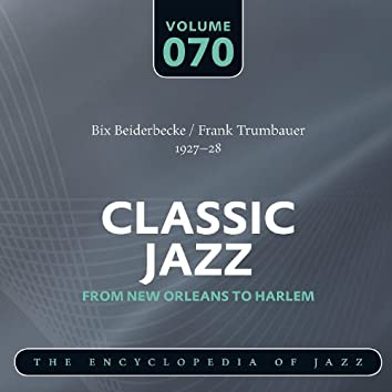 Bix Beiderbecke - Frank Trumbauer 1927-28