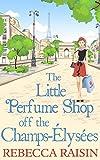 The Little Perfume Shop Off The Champs-Élysées (English Edition)